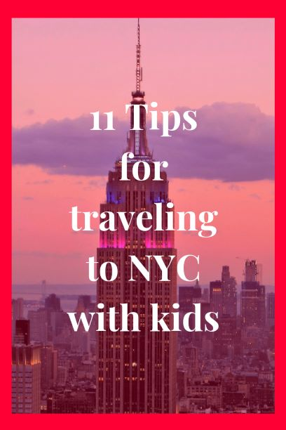 11 Tips for Traveling to New York City with Kids
